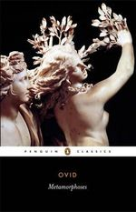 The Metamorphoses : Penguin Classics - Publius Ovidus Naso