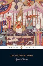 Spiritual Verses : Penguin Classics - Jelaluddin Rumi
