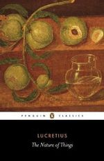 The Nature of Things : Penguin Classics - Lucretius