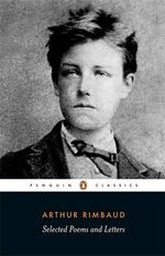 Selected Poems and Letters : Parallel Text, Penguin - Arthur Rimbaud