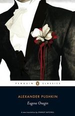 Eugene Onegin : Penguin Classics - Alexander Pushkin