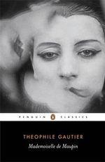 Mademoiselle de Maupin : Penguin Classics - Theophile Gautier