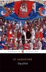 City of God : Penguin Classics - St Augustine