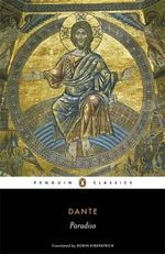 Paradiso : The Divine Comedy Series : Volume 3 - Dante Alighieri