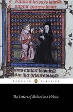 Letters of Abelard and Heloise : Penguin Classics - Peter Abelard