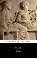 Gorgias : Penguin Classics - Plato