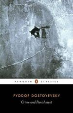 Crime and Punishment : Penguin Classics - Fyodor Dostoyevsky