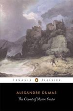 The Count of Monte Cristo  : Penguin Classics - Alexandre Dumas