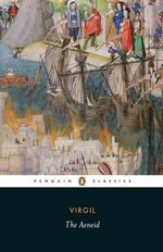 The Aeneid : Penguin Classics - Virgil