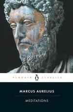 Meditations       : Penguin Classics -  Marcus Aurelius