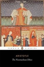 The Nicomachean Ethics  : Penguin Classics - Aristotle