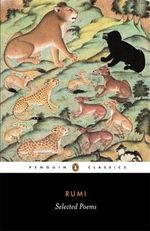 Selected Poems : Penguin Classics - Jelaluddin Rumi