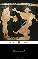 Classical Comedy - Aristophanes