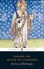 Two Lives of Charlemagne - Einhard