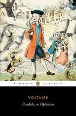 Candide, or Optimism : Penguin Classics - Francois Voltaire