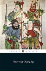 The Book of Chuang Tzu : Penguin Classics - Chuang Tzu
