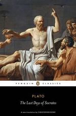The Last Days of Socrates : Penguin Classics - Plato