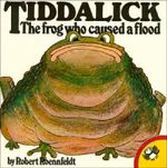 Tiddalick the Frog Who Caused a Flood - Robert Roennfeldt
