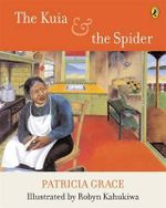The Kuia and the Spider - Grace Patricia