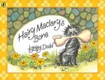 Hairy Maclary's Bone : Hairy MacLary's Bone - Lynley Dodd
