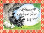 Hairy MacLary's Caterwaul Caper : Hairy Maclary and Friends - Lynley Dodd