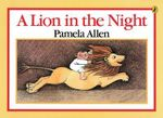 A Lion in the Night - Pamela Allen
