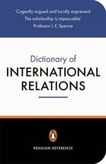 The Penguin Dictionary of International Relations - Graham Evans