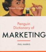 Marketing : Penguin Dictionary  - Phil Harris