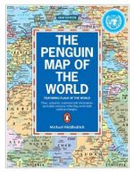 The Penguin Map of the World : Featuring Flags of the World - Michael Middleditch