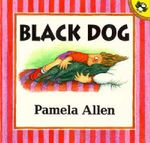 Black Dog : Picture Puffin S. - Allen Pamela