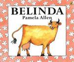 Belinda : Picture Puffin Series - Pamela Allen