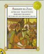 Ashanti to Zulu : African Traditions - Margaret Musgrove