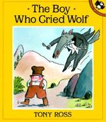 The Boy Who Cried Wolf - Tony Ross
