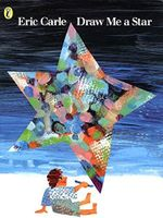Draw Me a Star : Picture Puffins Ser. - Eric Carle