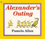 Alexander's Outing - Pamela Allen