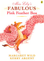 Miss Lily's Fabulous Pink Feather Boa - Margaret Wild