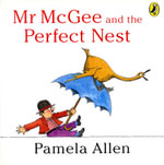 Mr McGee and the Perfect Nest - Pamela Allen