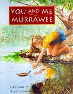 You and Me Murrawee - Kerri Hashmi