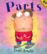 Parts : Picture Puffins - Tedd Arnold