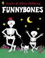 Funnybones : Funnybones - Janet Ahlberg