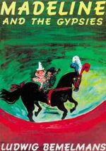 Madeline and the Gypsies : Picture Puffin Books (Paperback) - Ludwig Bemelmans