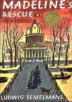 Madeline's Rescue : Picture Puffin Books (Paperback) - Ludwig Bemelmans