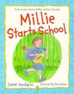 Millie Starts School - Jane Godwin