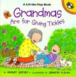 Grandmas are for Giving Tickles : Picture Puffins - Harriet Ziefert