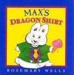 Max's Dragon Shirt :  Max & Ruby - Wells Rosemary