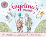 Angelina's Birthday - Katharine Holabird