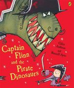 Captain Flinn and the Pirate Dinosaurs - Andreae Giles