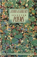Selected Poems : Penguin Poets - John Ashbery