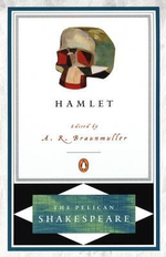 Hamlet : The Pelican Shakespeare - William Shakespeare