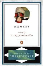 Hamlet : The Pelican Shakespeare - William Shakespeare